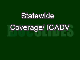 Statewide  Coverage/ ICADV