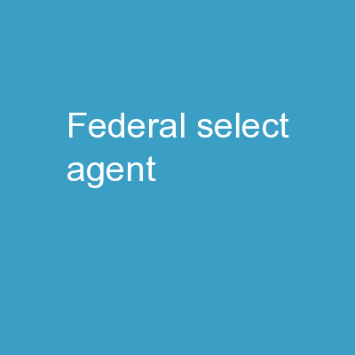 Federal  Select   Agent