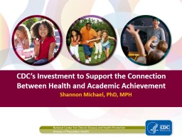 CDC's Investment to Support the Connection Between Health and Academic Achievement