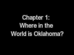 Chapter 1: Where in the World is Oklahoma?