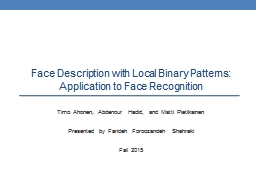 F ace  D escription with Local Binary Patterns:
