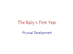 The Baby�s First Year Physical Development