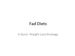 Fad Diets A Quick Weight Loss Strategy