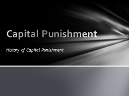 History  of Capital Punishment