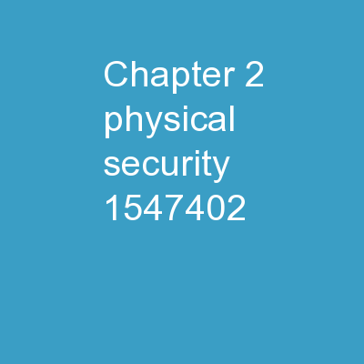 Chapter 2 � Physical Security