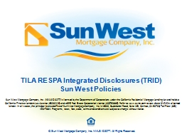 © Sun West Mortgage Company, Inc. NMLS ID 3277. All Rights Reserved.