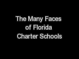 The Many Faces of Florida Charter Schools