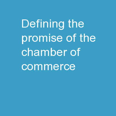Defining the Promise of The Chamber of Commerce