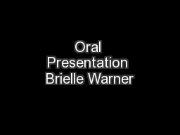 Oral Presentation Brielle Warner