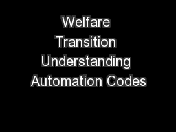 Welfare Transition Understanding Automation Codes