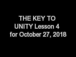 THE KEY TO UNITY Lesson 4 for October 27, 2018