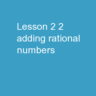 Lesson 2.2 Adding Rational Numbers