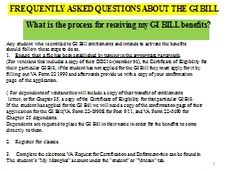 Any student who is entitled to GI Bill entitlements and intends to activate the benefits