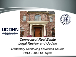 Connecticut Real Estate Legal Review and Update