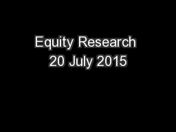 Equity Research 20 July 2015