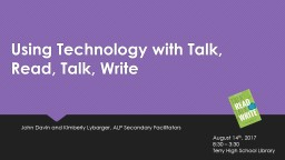 Using Technology with Talk, Read, Talk, Write