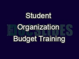 Student Organization Budget Training