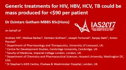Generic treatments for HIV, HBV, HCV, TB could be mass produced for <$90 per patient