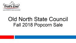 Old North State Council Fall 2018 Popcorn Sale