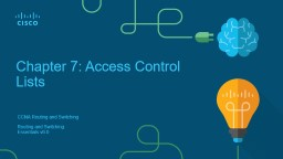 Chapter 7: Access  Control Lists