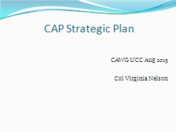 CAP Strategic Plan CAWG UCC Aug 2015