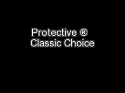 Protective ®  Classic Choice
