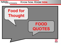 Food for  Thought FOOD QUOTES PowerPoint PPT Presentation