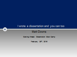 Matt Downs Getting Ahead: Dissertation Boot Camp