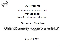 1 IACT Presents Trademark Clearance and Protection for PowerPoint PPT Presentation