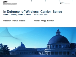 In  Defense  of Wireless Carrier Sense
