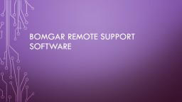 Bomgar Remote support software