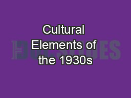Cultural Elements of the 1930s