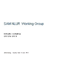 SAM NLUR Working Group Industry workshop