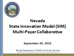 Nevada  State Innovation Model (SIM)