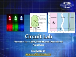 Circuit Lab Practice #12�LEDs, Diodes, and Operational Amplifiers