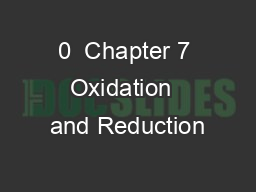 0  Chapter 7 Oxidation  and Reduction
