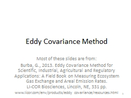 Eddy Covariance Method Most of these slides are from: