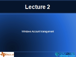 Lecture 2 Windows Account Management