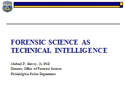 Forensic Science as Technical intelligence