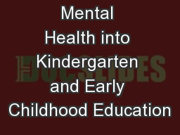 Integrating Mental Health into Kindergarten and Early Childhood Education