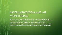 Instrumentation and air monitoring