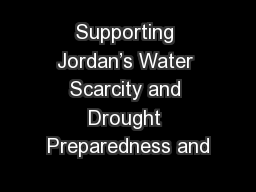 Supporting Jordan's Water Scarcity and Drought Preparedness and