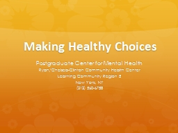 Making Healthy Choices Postgraduate Center for Mental Health