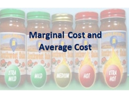 Marginal Cost and Average Cost