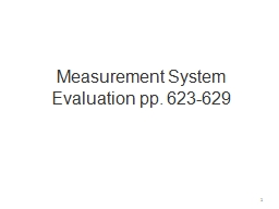 Measurement System Evaluation pp. 623-629