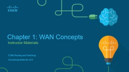 Instructor Materials Chapter 1: WAN Concepts