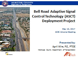 Bell Road Adaptive Signal Control Technology (ASCT) Deployment Project