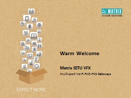Warm Welcome Matrix SETU