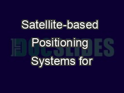 Satellite-based Positioning Systems for PowerPoint PPT Presentation