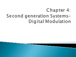 Chapter 4: Second  generation Systems-Digital Modulation